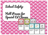 Hall Passes for Special Education Classroom