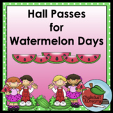 Hall Passes for Watermelon Days