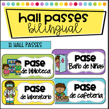 Hall Passes in Spanish and English