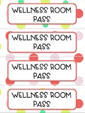 Hall Passes, including Wellness Room