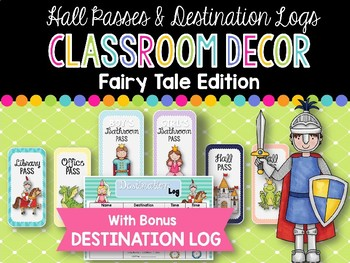 Hall Passes & Destination Log: Fairy Tale Classroom Decor