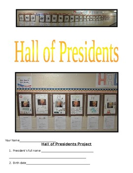 Hall of Presidents Project-A Biography Project Also Applicable to Other Topics
