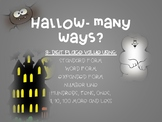 Hallow-many ways? (3-Digit Place Value)