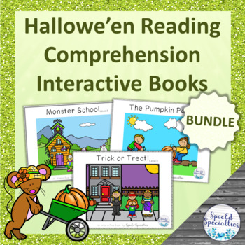 Hallowe'en Reading Comprehension adapted books (BUNDLE)