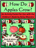 Earth Day Activities: How Do Apples Grow Science Activity Packet - B/W Version
