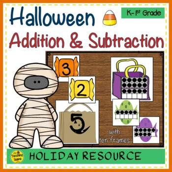 Halloween 2 Addend Addition & Subtraction With Ten Frames | TpT