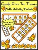Halloween Math Activities: Candy Corn Halloween Ten Frames Activity - B/W
