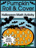 Halloween Math Activities: Pumpkin Roll & Cover Math Activity Packet - Color