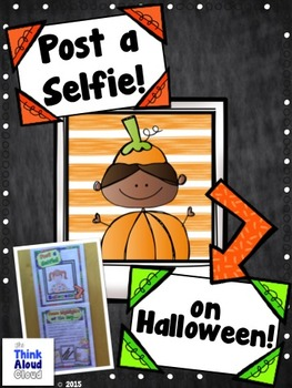 Halloween ~ Post a Selfie! and Tell About Your Day ~ Craftivity