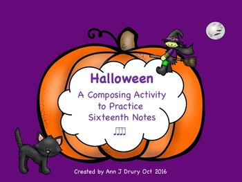 Halloween - A Composing Activity to Practice Sixteenth Notes