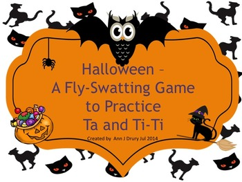 Halloween - A Fly Swatting Game to Practice Ta and Ti-Ti