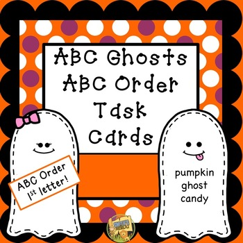 Halloween ABC Order - ELA Task Cards!  Ghost Themed!