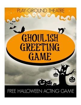 Halloween Acting Game - Ghoulish Greeting Game