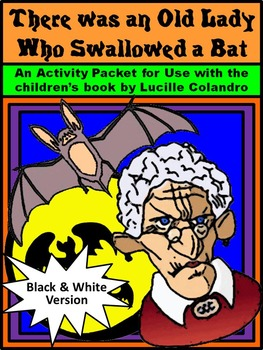 Halloween Reading Activities: Old Lady Who Swallowed a Bat Activity Packet