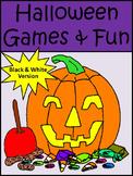 Halloween Activities: Halloween Games & Fun Activities - B/W Version