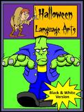 Halloween Worksheets: Halloween Language Arts Activity Packet - B/W Version