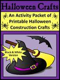 Halloween Art Activities: Halloween Crafts Activity Packet - B/W Version