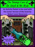 Halloween Reading Activities: Dr. Jekyll & Mr. Hyde Halloween Activities - B/W