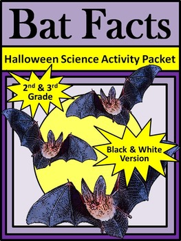 Halloween Reading Activities: Bat Facts Activity Packet for 2nd & 3rd Grade