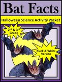 Halloween Reading Activities: Bat Facts Halloween Activity 2nd&3rd Grade - B/W