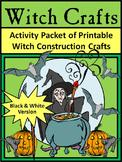 Halloween Activities: Witch Crafts Halloween Activity Packet - B/W Version