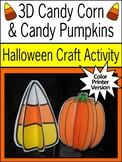 Halloween Activities: 3D Candy Corn & Pumpkins Halloween Craft Activity - Color