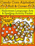 Halloween Activities: Candy Corn Alphabet Roll & Cover Activity Bundle