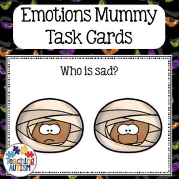 Feelings and Emotions Halloween Task Cards Mummy