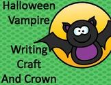 Halloween Activities:  Vampire Writing Craft and Crown