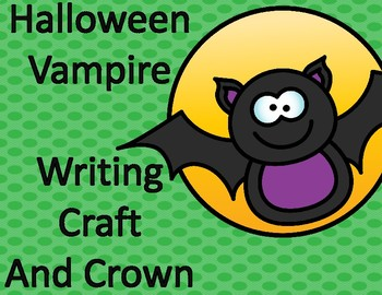 Halloween Activities:  Vampire Writing Craft and Crown
