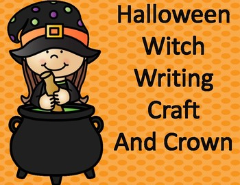 Halloween Activities:  Witch Writing Craft and Crown