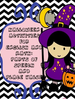 Halloween Activities for English and Math: parts of speech and place value.