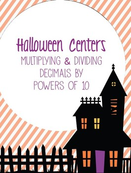 Halloween Activity Set: Multiplying and Dividing Decimals by Powers of 10