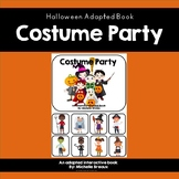 """Halloween Adapted Book """"Costume Party"""" (Special Education, Autism, SLP)"""