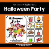 """Halloween Adapted Book """"Halloween Party"""" (Special Education, Autism, SLP)"""