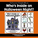 """Halloween Adapted Book """"Who's Inside on Halloween Night?"""" (SPED, Autism, SLP)"""