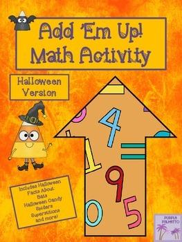 Halloween Add 'Em Up! Math Activity
