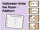 Halloween Math - Addition Write the Room!