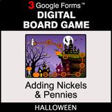 Halloween: Adding Nickels & Pennies - Digital Board Game |