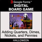 Halloween: Adding Quarters & Dimes & Nickels & Pennies - D