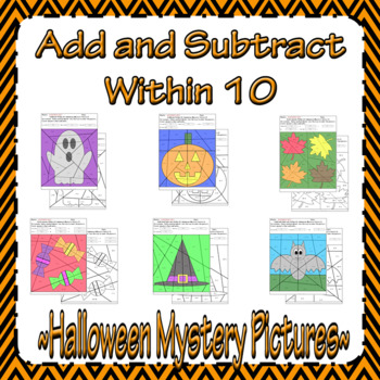 Halloween Adding and Subtracting within 10 Mystery Pictures