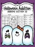 Halloween Addition - Adding Within 10 - No Prep!