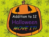 Halloween Addition Facts to 12 MOVE IT!