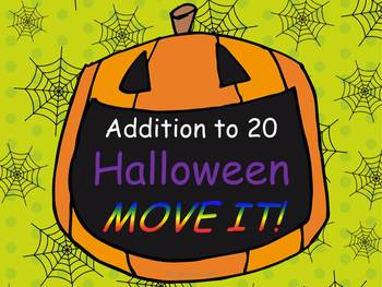 Halloween Addition Facts to 20 MOVE IT!