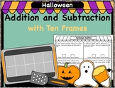 Halloween Addition/Subtraction, Story Problems & Fact Practice with Ten Frames
