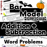 Halloween: Addition and Subtraction Bar Model Word Problems - Grades 3 and 4