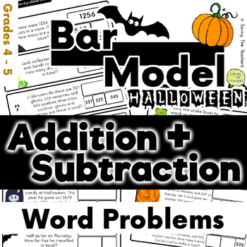 Halloween: Addition and Subtraction Bar Model Word Problems - Grades 4 and 5