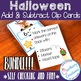 Halloween Addition and Subtraction Task Cards