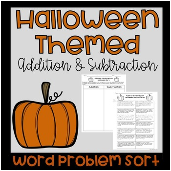 Halloween Addition and Subtraction Word Problem Sort
