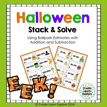 Halloween Addition and Subtraction with Ballpark Estimates (Rounding)